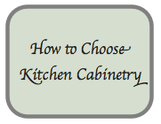 How to Choose the Best Kitchen Cabinetry