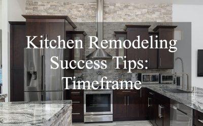 Kitchen Remodeling Success Tip #2: Timeframe